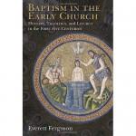 E. Ferguson despre botez în 850 de pagini