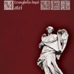 Pătimirile traducerii lui Matei