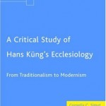 Hans Küng sau provocările unui teolog nonconformist