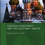 Creştinismul estic şi Războiul rece