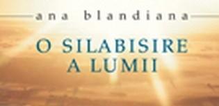 Ana Blandiana. Călătoria ca miraj al sinelui (2)