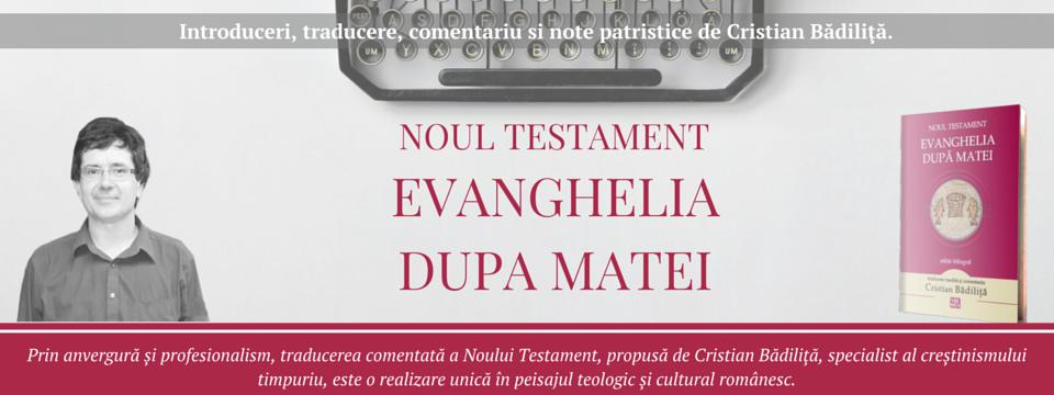 Evanghelia după Matei de Cristian Bădiliţă